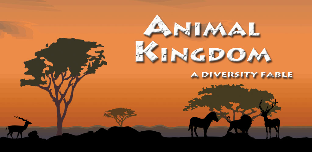 Animal Kingdon - A Diversity Fable